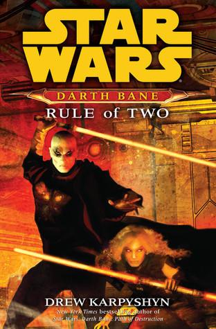 Rule of Two (Star Wars: Darth Bane, #2)