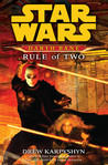 Rule of Two (Star Wars: Darth Bane, #2)