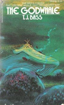 The Godwhale by T.J. Bass