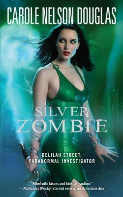 Silver Zombie by Carole Nelson Douglas