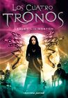 Los Cuatro Tronos by Lesley Livingston