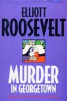 Murder in Georgetown (Eleanor Roosevelt, #18)
