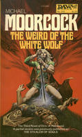 Ebook The Weird Of The White Wolf by Michael Moorcock TXT!