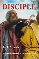 Disciple by E.G. Lewis