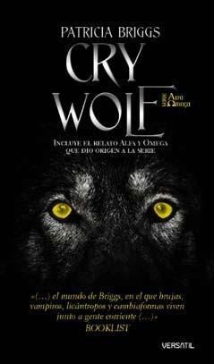 Cry Wolf(Alpha & Omega 1)