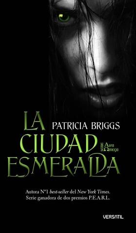 La Ciudad Esmeralda(Alpha & Omega 2)