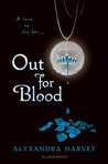 Out for Blood (Drake Chronicles, #3)