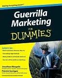 Guerrilla Marketing for Dummies