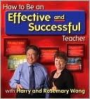 How to Be an Effective and Successful Teacher