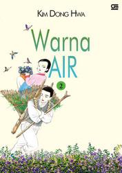 Warna Air by Kim Dong Hwa