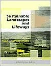 Sustainable Landscapes And Lifeways: Scale And Appropriateness