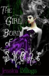 The Girl Born of Smoke