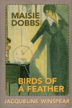 Maisie Dobbs and Birds of a Feather (Maisie Dobbs, #1 & #2)