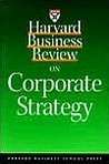 HBR on Corporate Strategy