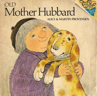 Old Mother Hubbard by Alice Provensen
