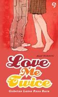 Love Me Twice; Gebetan Lama Rasa Baru