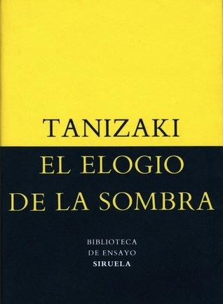 El elogio de la sombra por Jun'ichirō Tanizaki, Julia Escobar