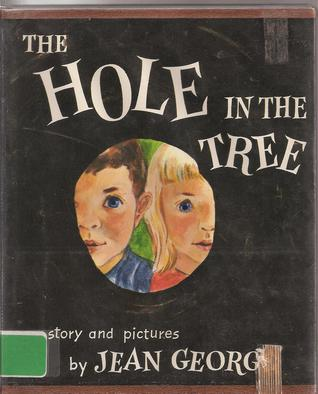 The Hole in the Tree