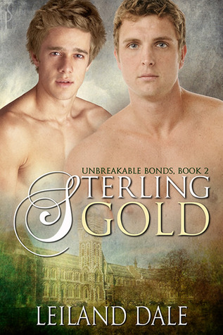 Sterling Gold (Unbreakable Bonds, #2)