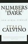 Numbers in the Dark Numbers in the Dark by Italo Calvino