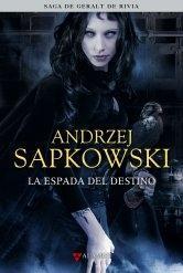 La espada del destino by Andrzej Sapkowski
