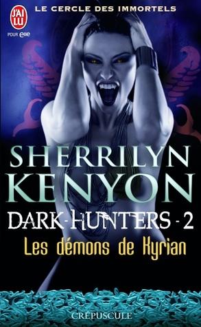 Les démons de Kyrian (Le cercle des immortels, #2)