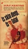 Is Skin Deep, Is Fatal by H.R.F. Keating