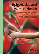 Epigenetics And Human Health: Linking Hereditary, Environmental And Nutritional Aspects