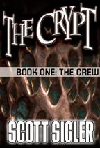 The Crew by Scott Sigler