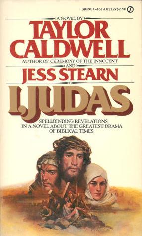 I, Judas by Taylor Caldwell