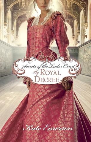 By Royal Decree by Kate Emerson