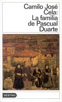 La familia de Pascual Duarte by Camilo José Cela