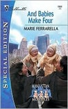 And Babies Make Four by Marie Ferrarella