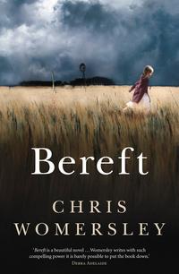 Bereft by Chris Womersley