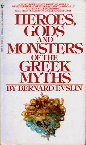 heroes gods and monsters of the greek myths essay The ancient greeks created the stories about the lives and journeys of the greek gods, known as myths monsters in greek mythology greek mythology heroes.
