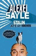 Stalin Ate My Homework by Alexei Sayle