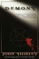 Demons Demons by John Shirley