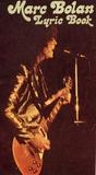 Marc Bolan Lyric Book