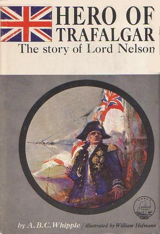 hero-of-trafalgar-the-story-of-lord-nelson