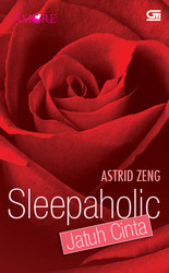 Sleepaholic Jatuh Cinta by Astrid Zeng