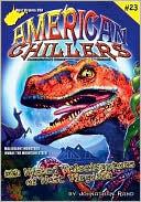 Wicked Velociraptors of West Virginia (American Chillers, #23)