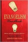 Evangelism Handbook by Alvin L. Reid