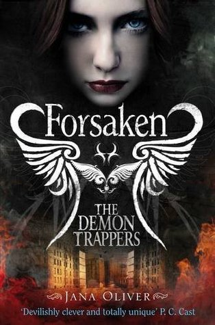 Forsaken (The Demon Trappers #1)