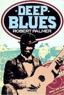 Deep Blues by Robert Palmer