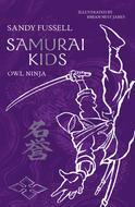 Owl Ninja (Samurai Kids, #2)