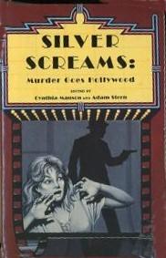 Silver Screams: Murder Goes Hollywood