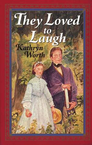 Ebook They Loved to Laugh by Kathryn Worth DOC!