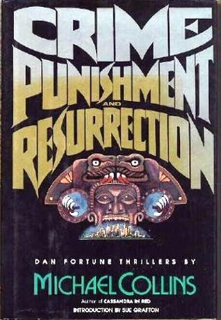 Crime, Punishment, and Resurrection (Dan Fortune, #18)