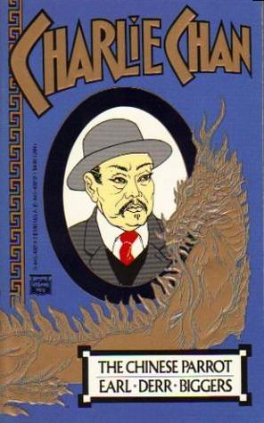 The Chinese Parrot Charlie Chan 2 By Earl Derr Biggers