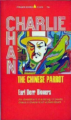 The Chinese Parrot Charlie Chan 2 By Earl Derr Biggers 1 Star